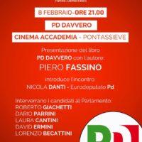 8 febbraio: a Pontassieve, con Piero Fassino
