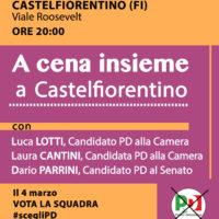 24 febbraio: cena a Castelfiorentino con Lotti e Cantini