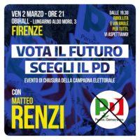 2 marzo: chiusura della campagna elettorale a Firenze con Matteo Renzi