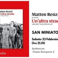 23 febbraio San Miniato: con Matteo Renzi