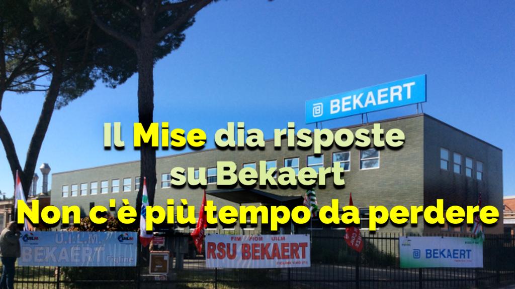 IL MINISTERO DELLO SVILUPPO ECONOMICO DIA RISPOSTE SU BEKAERT