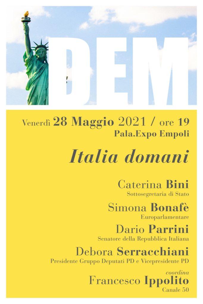 ITALIA DOMANI, AL DEM FESTIVAL UNA SERATA PER PARLARE DI TEMI FONDAMENTALI